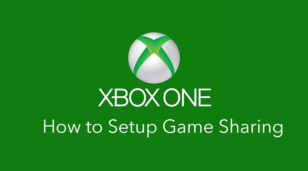 how to setup xbox one game sharing
