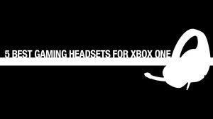 5 best gaming headsets xbox one