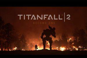 titanfall 2 launch trailer