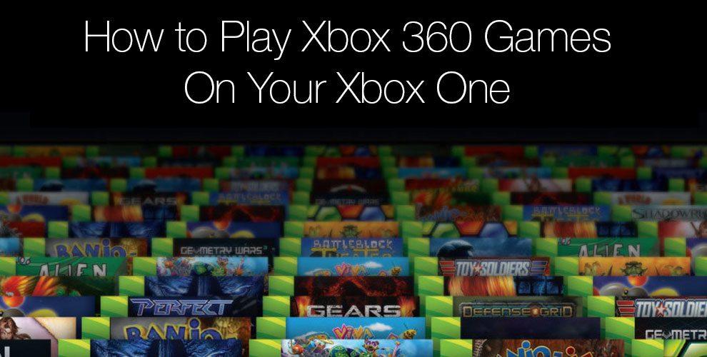 xbox 360 xbox one backwards compatibility